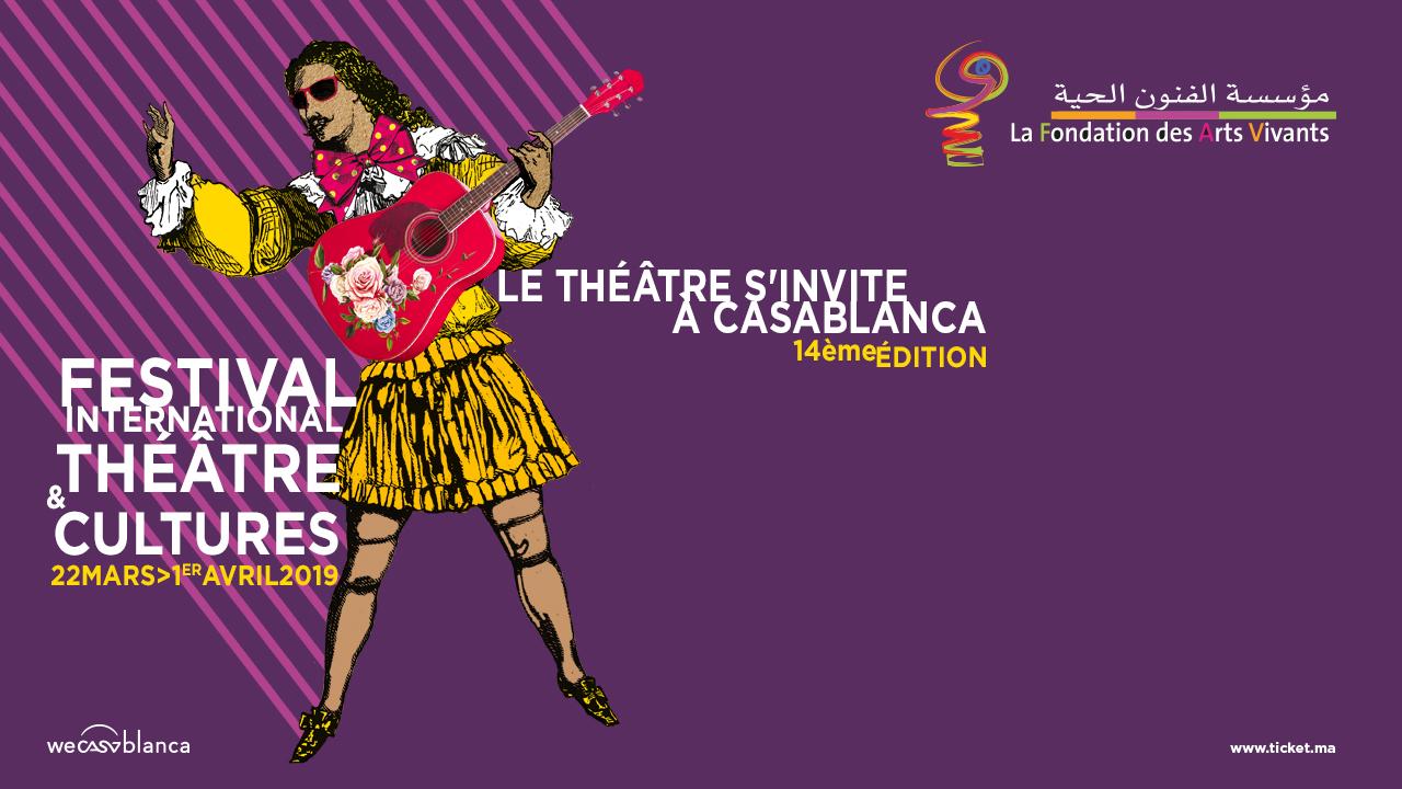 14ème édition du Festival International Théâtre et Cultures à Casablanca